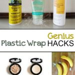 Genius Plastic Wrap Hacks