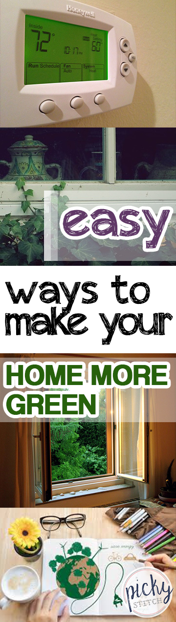 Easy ways to make your home more green picky stitch for Ways to live green