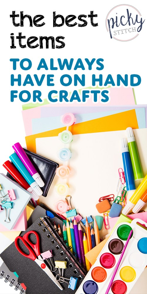 crafts | items to have for crafts | projects | craft projects | supplies | craft supplies | supplies to have on hand | supplies to have on hand for crafts