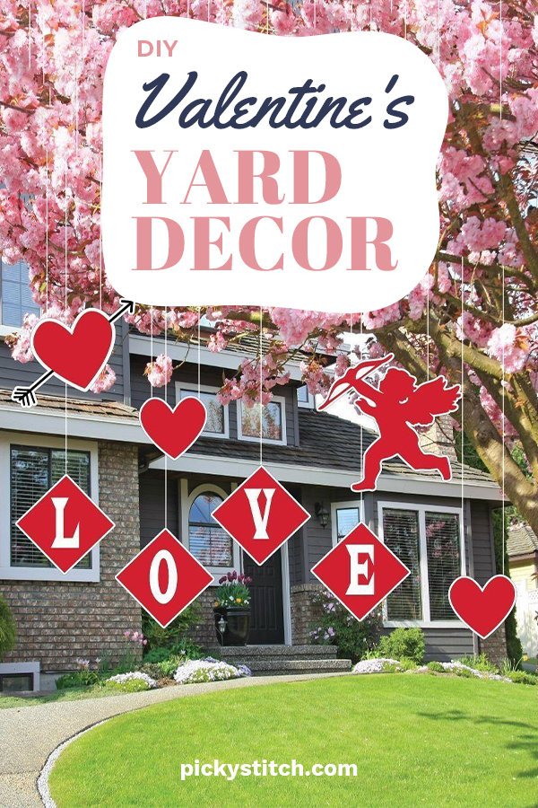 It sounds cliche, but I absolutely love Valentine's Day and really get into the decorating aspect. Not just inside, but my yard as well. My neighbors always tell me how they wish they had such cute yard decor but don't know where to buy it. That's just it, you don't buy it, you make it. Yep, another awesome DIY project from Picky Stitch. Keep reading to learn how your yard will be the cutest on the block. #DIYValentineyardecor #DIYholidaydecor #valentinesdecor