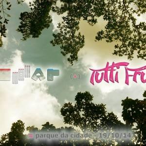 Tutti-Frutti e SOM+AR 10/2014