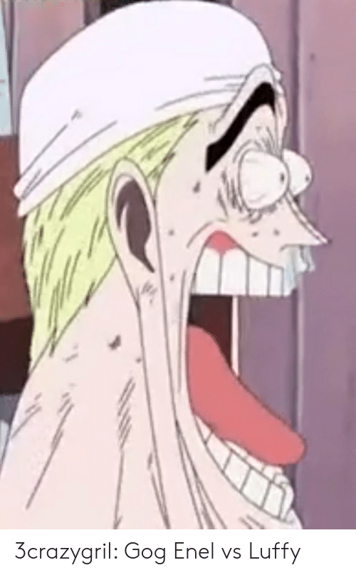 During the battle, enel realizes that he cannot hurt luffy because he is made of rubber. 25 Best Memes About Enel Vs Enel Vs Memes