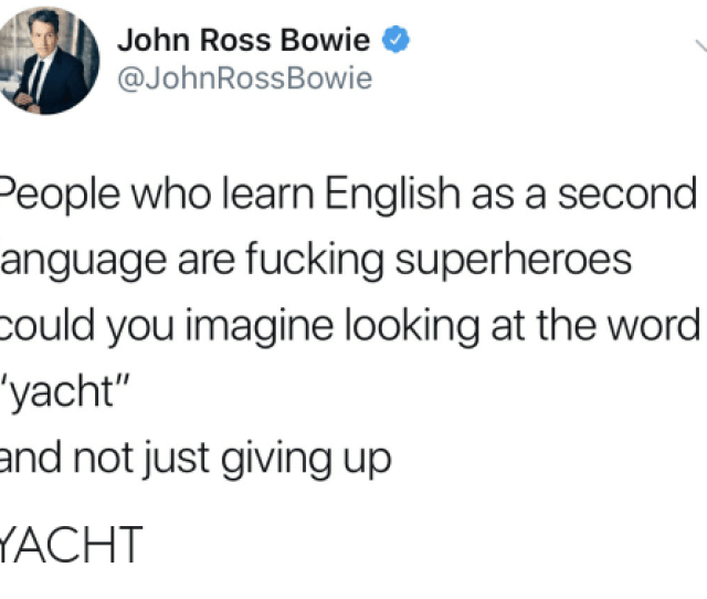 Fucking Word And English John Ross Bowie Johnrossbowie People Who Learn English