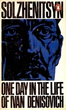 One Day in the Life of Ivan Denisovich…