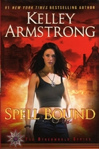Spell Bound (Women of the Otherworld, Book…