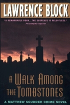 A Walk Among The Tombstones (A Matthew…