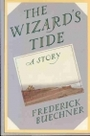The Wizard's Tide: A Story - Frederick Buechner