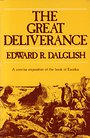 The great deliverance: Studies in the Book of Exodus - Edward R Dalglish