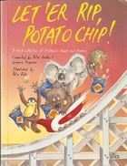 LET 'ER RIP, POTATO CHIP! A Fresh…