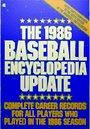 The 1986 Baseball Encyclopedia Update - Macmillan Publishing