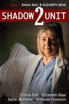 Shadow Unit 2 by Amanda Downum