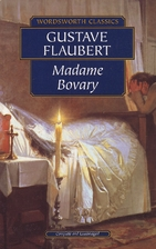 Madame Bovary by Gustave Flaubert by Gustave…