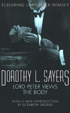 Lord Peter views the Body (Lord Peter Wimsey…