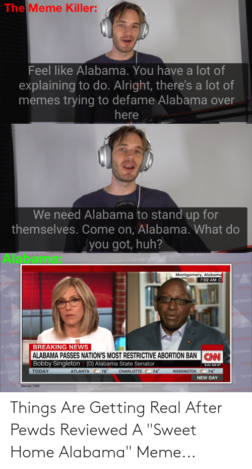 Jan 18, 2019· memes are life. 25 Best Memes About Sweet Home Alabama Meme Sweet Home Alabama Memes