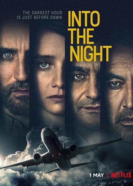 Into the Night (Serie de TV) (2020) - Filmaffinity