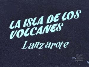 La isla de los volcanes: Lanzarote (C)