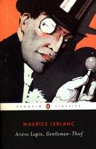 Arsène Lupin, Gentleman Burglar by Maurice…