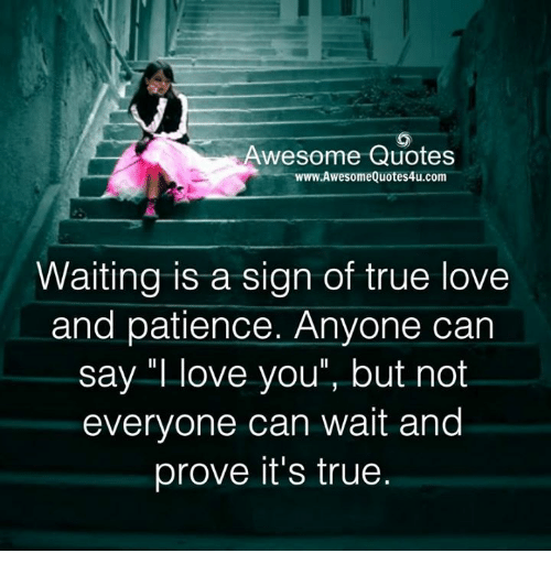 Wait On Love Quotes: Waiting Real Love Quotes