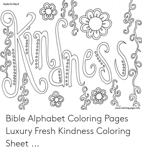 Doodle Art Alley Wwwcoloring Pagesinfo O O Ooo O00oo Bible Alphabet Coloring Pages Luxury Fresh Kindness Coloring Sheet Fresh Meme On Me Me