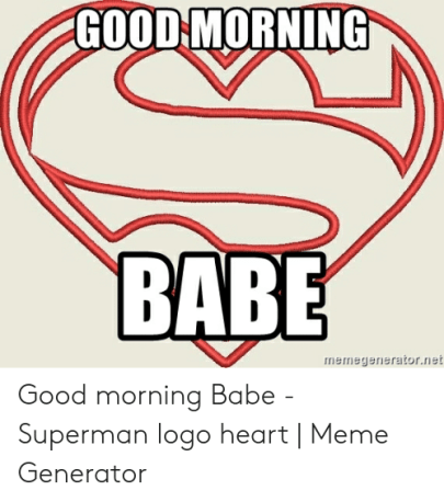 good morning babe memes