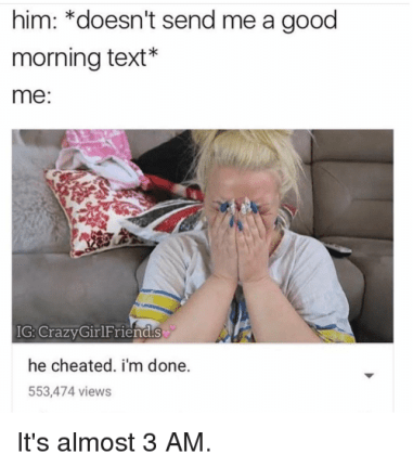 No Good Morning Text Meme