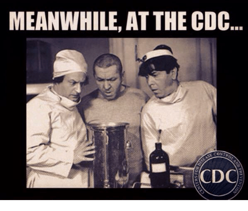 MEANWHILE AT THECDC CDC | Meme on ME.ME