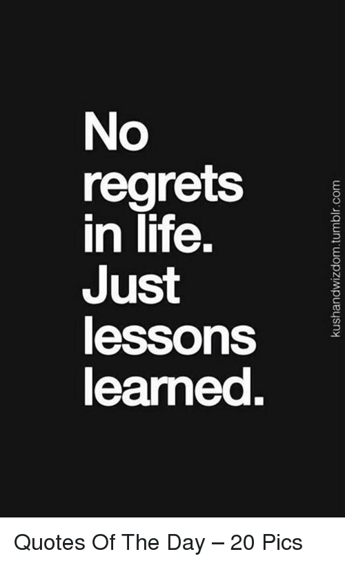 Quote Lessons Learned In Life Quotes