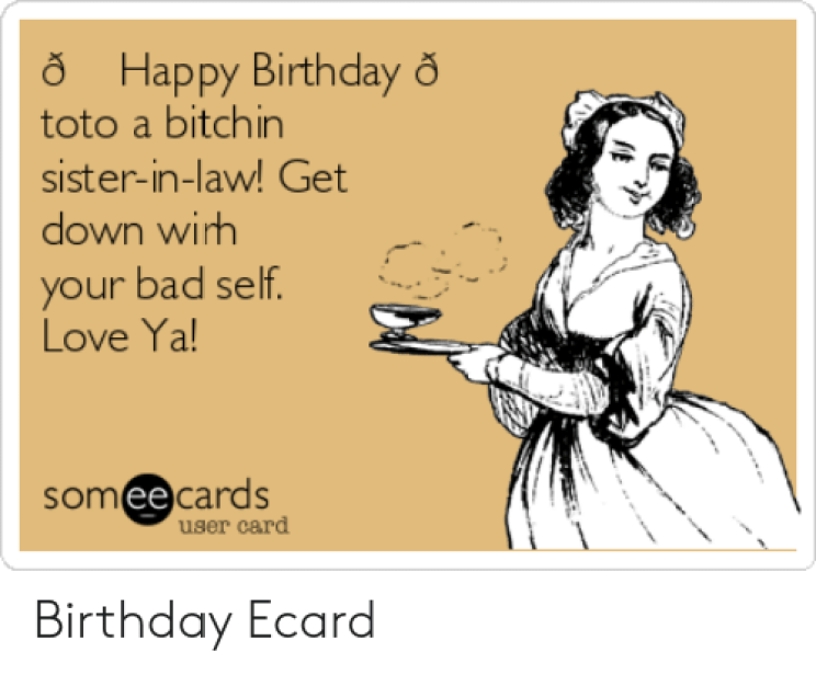 Download Happy Birthday Sister In Law Funny Meme | PNG & GIF BASE