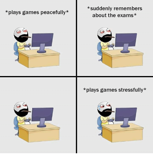 Image result for plays games stressfully meme