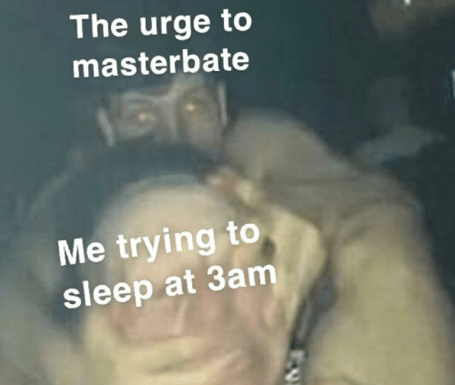 True Sleep And Masterbate The Urge To Masterbate Me Trying To Sleep At