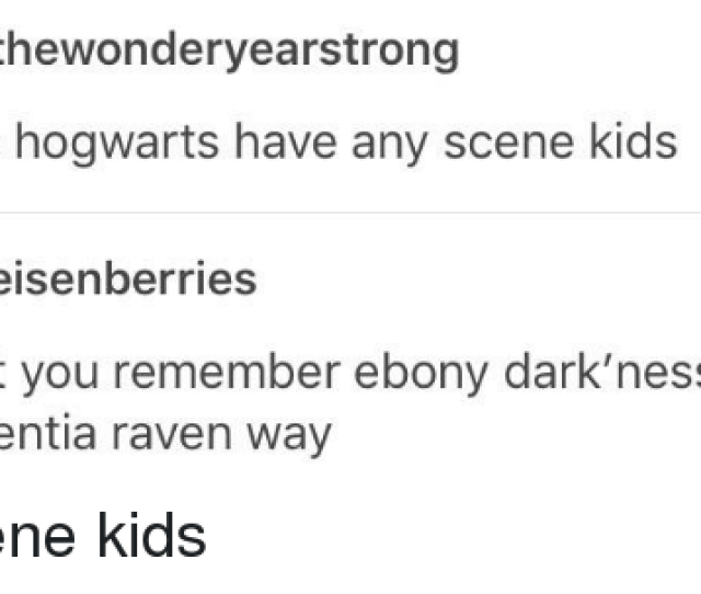 Tumblr Dementia And Ebony Thewonderyearstrong Does Hogwarts Have Any Scene Kids Eisenberries Don