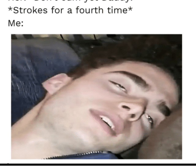 Cum Funny And Time Three Strokes In Her Don