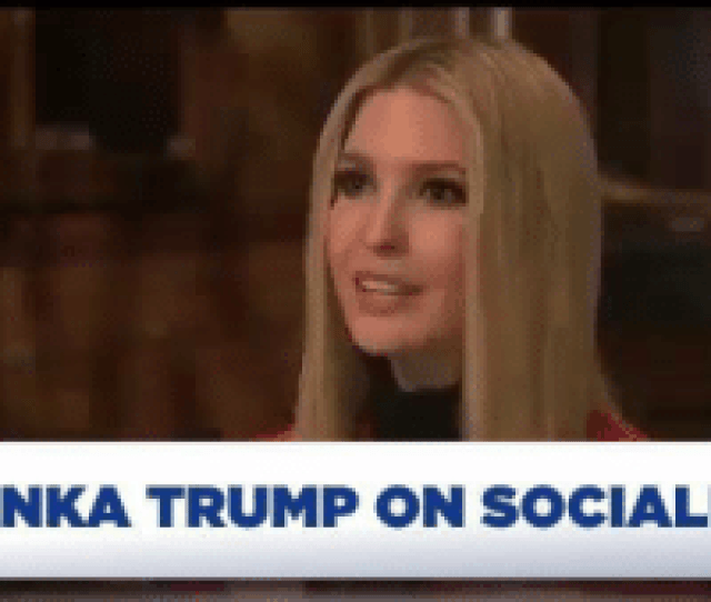 America Thank You And Ivanka Trump Ivanka Trump On Socialism Socialism Will Never Make America Great Thank You Ivanka
