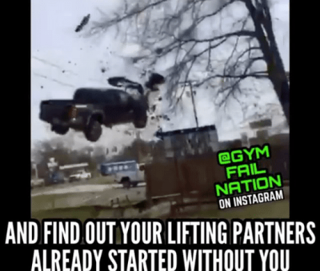 Gym Memes And  F0 9f A4 96 When Youre Running Late For The Gym Fail On