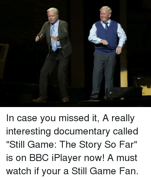 Funny Still Game Memes of 2016 on SIZZLE   Love