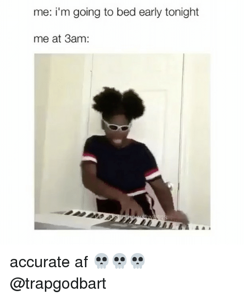 Meme Early Going Bed