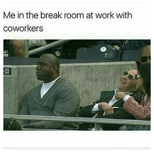Search coworker Memes on me.me
