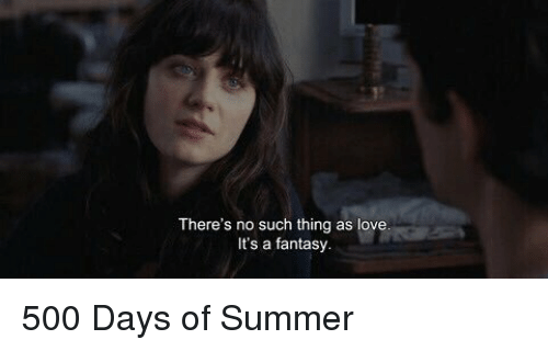 Not Meant Together Meant People 500 Days Some Fall Be Are Summer Love
