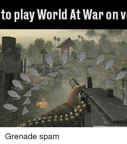 25 Best Memes About World At War World At War Memes
