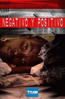 Negativo y positivo (retrato del sida)