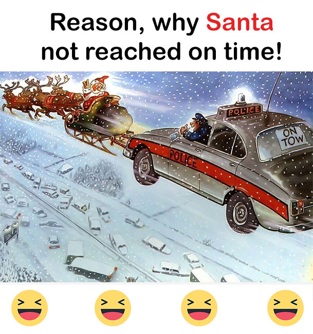 Santa vs police - Funny christmas graphic image. Reason why Santa not reached on time. Funny Christmas Jokes Images Christmas Images, Funny Christmas, Santa Funny Accident, Santa Funny Images