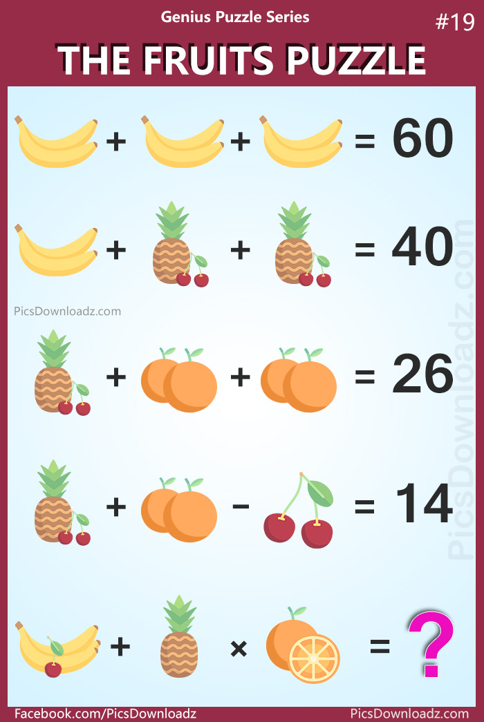 The Banana Orange Pineapple Cherry Puzzle. The Fruits Puzzle: Genius Puzzle Series 19 (Banana, Orange, Pineapple, Cherry). The Viral Fruit Brainteaser Puzzle with Answer.