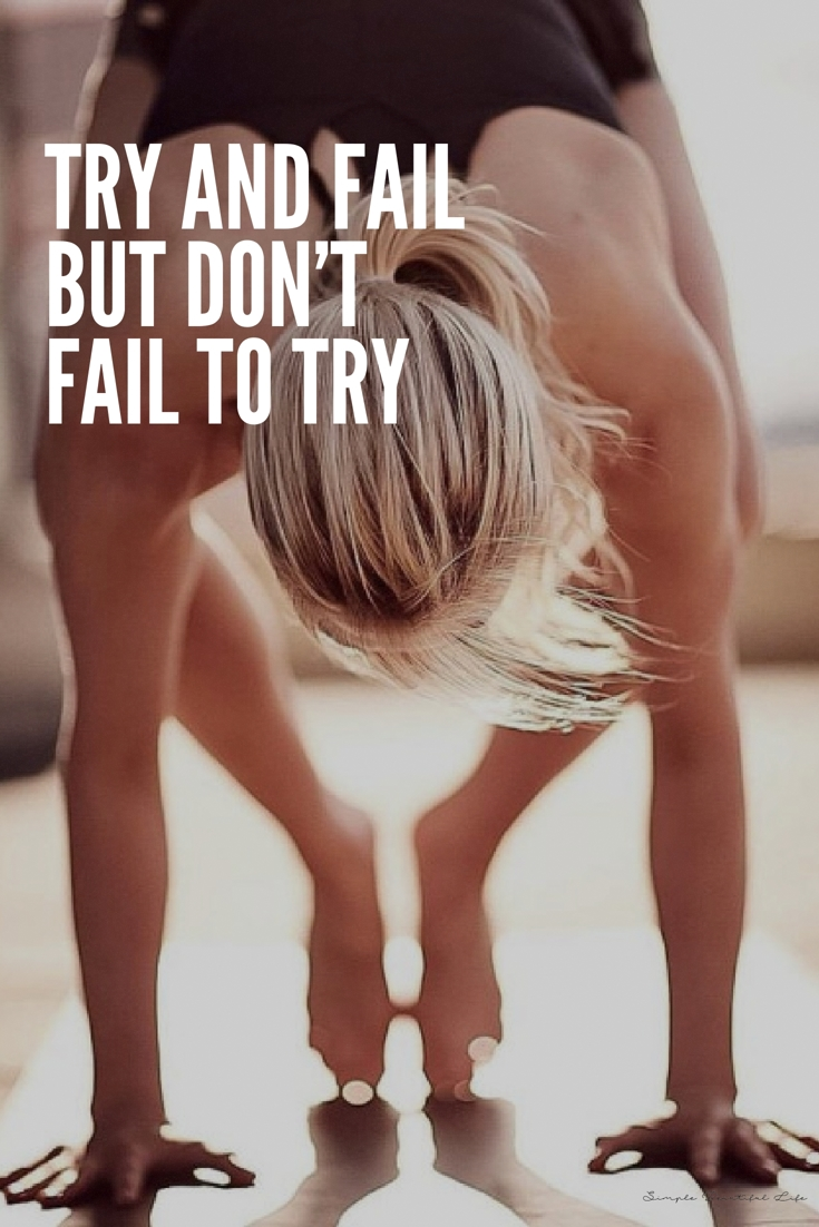 Try and fail - Best Workout Quotes Ever - Inspire Fitness Sayings
