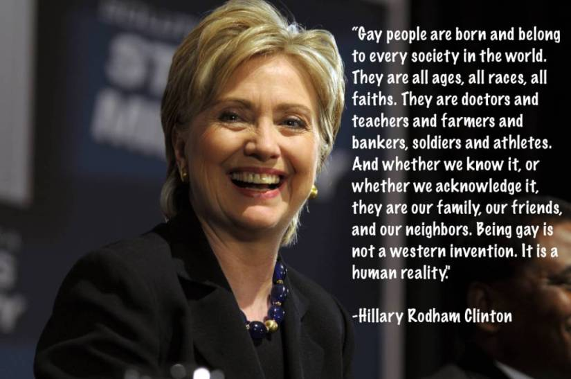 gay-people-are-born-and-belong-to-every-society-in-the-world-hillary-clinton