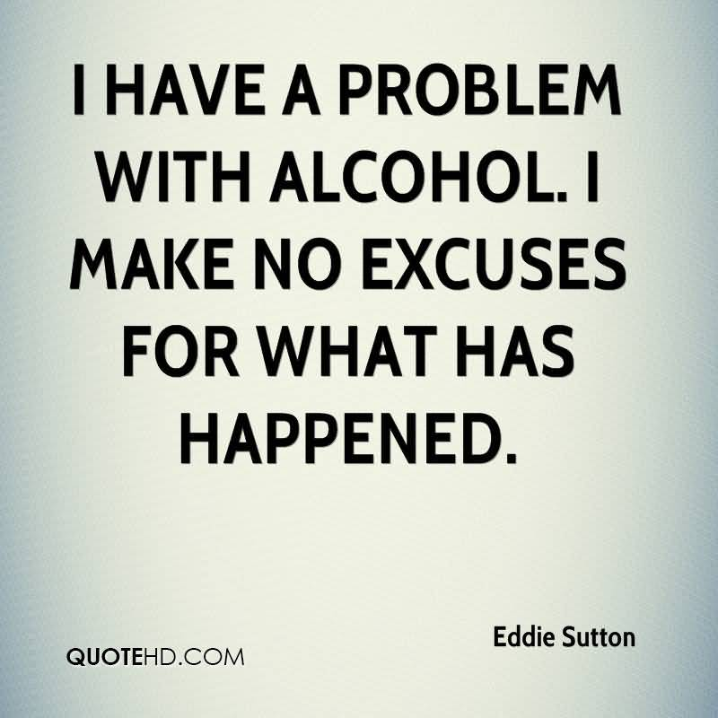 i-have-a-problem-with-alcohol-i-make-no-excuses-for-what-has-happened-eddie-sutton
