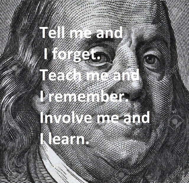 tell-me-and-i-forget-teach-me-and-i-remember-involve-me-and-i-learn