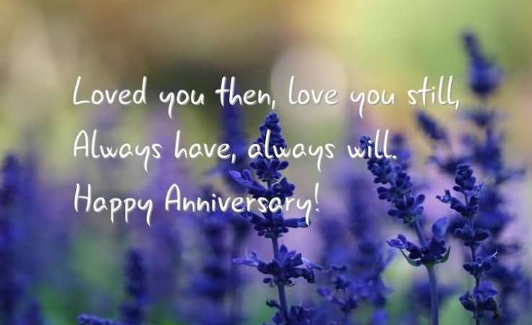 loved-you-then-love-you-still-always-have-always-will-happy-anniversary