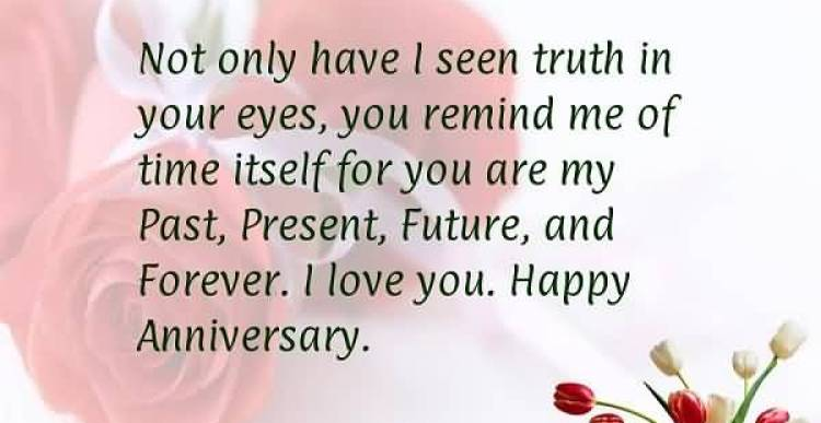 not-only-have-i-seen-truth-in-your-eyes-you-remind-me-of-time-itself-for-you-are-my-past-present-futureand-forever-i-love-you-happy-anniversary