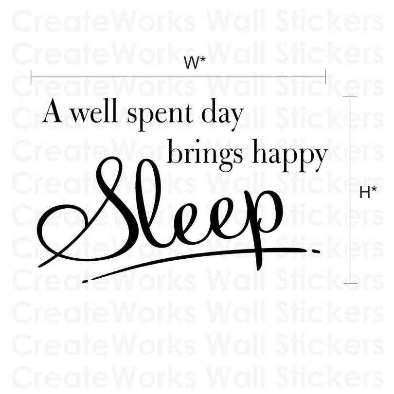A well spent dat brings happy sleep