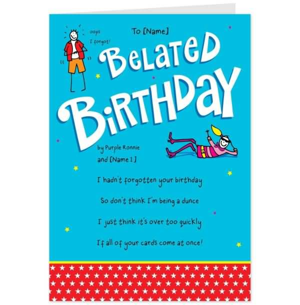 Belated Happy Birthday Wishes Beautiful Card Idea